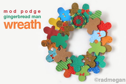 Mod Podge Gingerbread Man Wreath