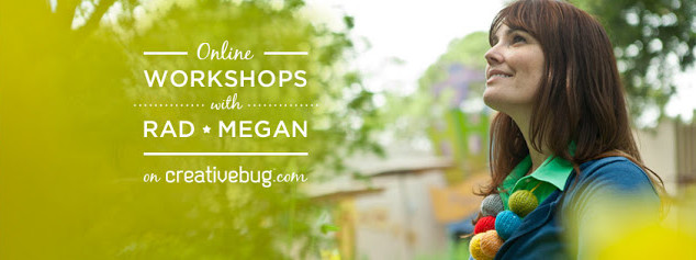 New Radmegan Craft Workshops at Creativebug!