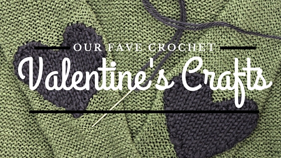 Crochet Project Round-Up for Valentine's Day