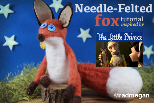 Movie Inspired Craft: Needle Felted Fox from The Little Prince