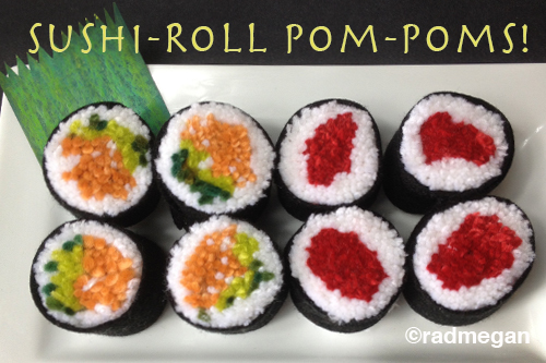 Sushi-Roll Pom-Pom Tutorial!